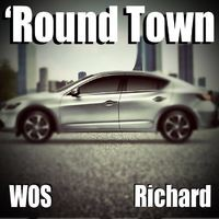 'Round Town (feat. Richard)
