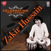Celebrating the Legend - Zakir Hussain