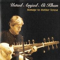 Ustad Amjad Ali Khan - Homage to Mother Teresa