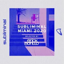 Subliminal Miami 2020 (Mixed by Erick Morillo)