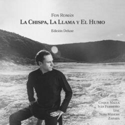 La Chispa, la Llama y el Humo (Edición Deluxe)