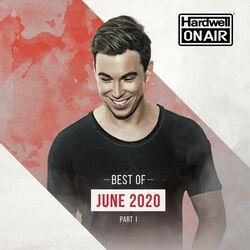 Hardwell On Air - Best of June Pt. 1