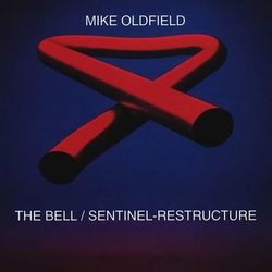 The Bell / Sentinel-Restructure (Remixes)