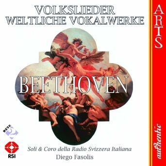 Beethoven: Volkslieder & Weltliche Vokalwerke