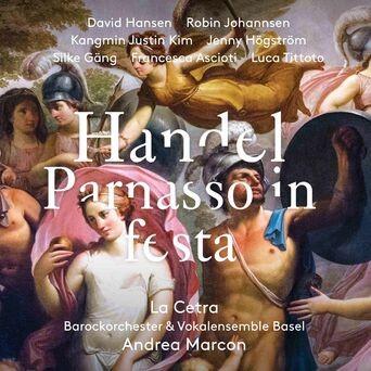 Handel: Parnasso in festa, HWV 73 (Live)