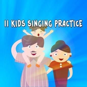 11 Kids Singing Practice