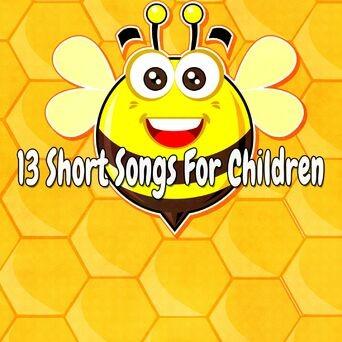 13 Short Songs for Children
