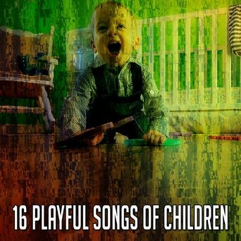 16 Playful Songs of Children