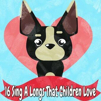 16 Sing a Longs That Children Love