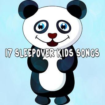 17 Sleepover Kids Songs
