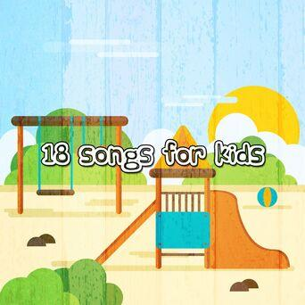 18 Songs for Kids