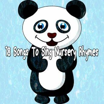 18 Songs to Sing Nursery Rhymes