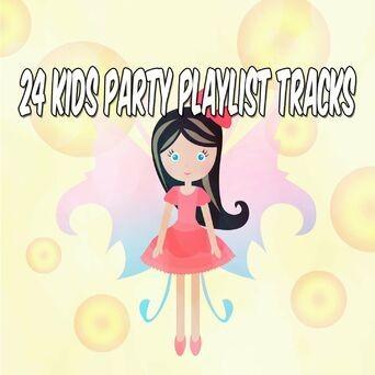 24 Kids Party Playlist Tracks