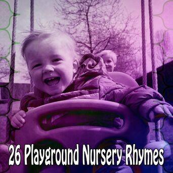 26 Playground Nursery Rhymes