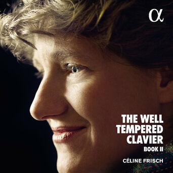 Bach: The Well-Tempered Clavier Book II