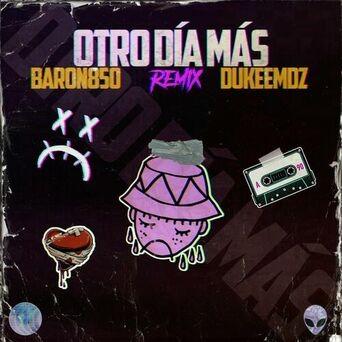 Otro Dia Mas (Remix)