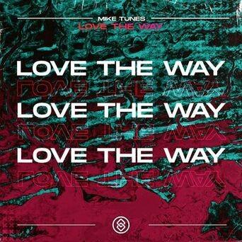 Love The Way