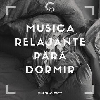 Musica Relajante Para Dormir