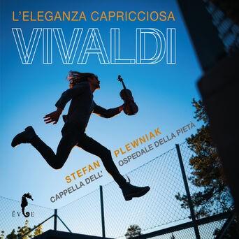 Vivaldi: L'eleganza Capricciosa