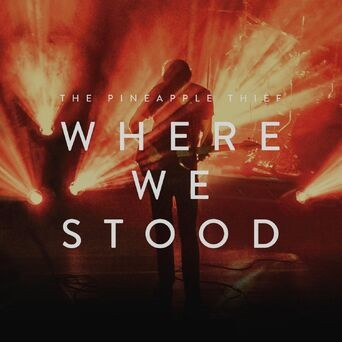 Where We Stood (In Concert)