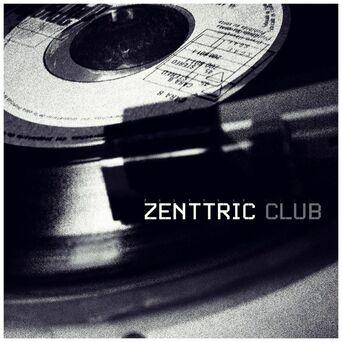 Zenttric Club