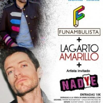 Lagarto Amarillo, Funambulista, Nadye en Leganés (Madrid)