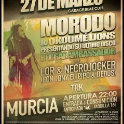 Morodo, LOR & NECROJOCKER, T.R.K. en Murcia