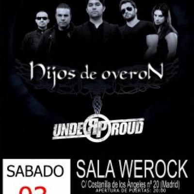 Dünedain, Under Proud, Hijos de Overon en Madrid
