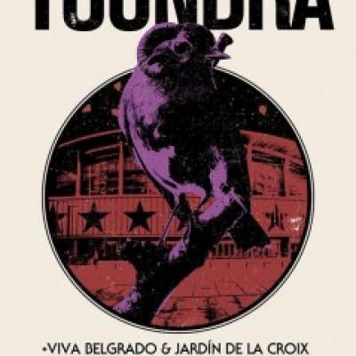 Toundra, Jardín de la Croix, Viva Belgrado en Madrid